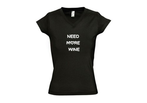 Shirt *Need More Wine*