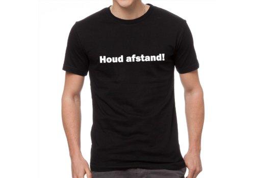 T-Shirt , Houd afstand!