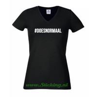 T-Shirt , #DOESNORMAAL