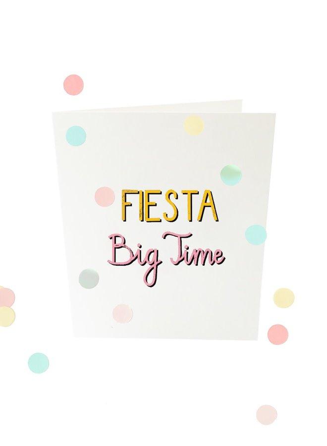 Confettikaart - Fiesta big time V2