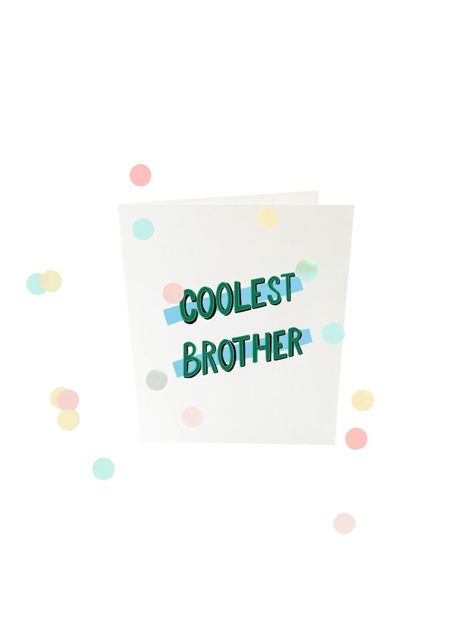 Confettikaart - Coolest brother V2