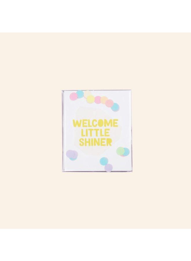 Confettikaart - Welcome little shiner
