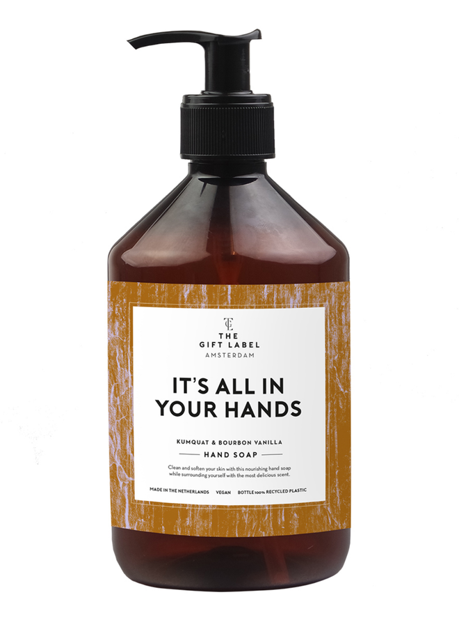 Hand soap - It's all in your hands