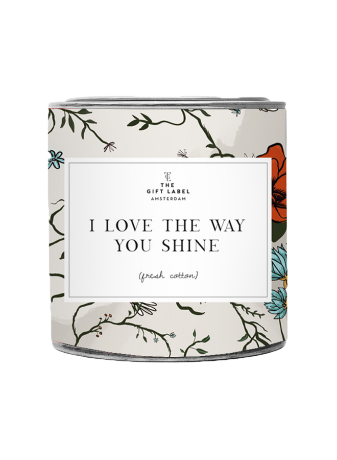Candletin310gr - I love the way you shine - Jasmine Vanille