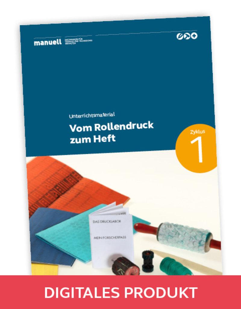 manuell Unterrichtsmaterial Walzendruck / Zyklus 1 /als digitales Produkt