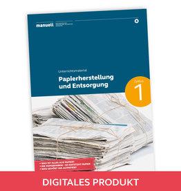 2019 Ausgabe 9 Papierherstellung und Entsorgung / Zyklus 1