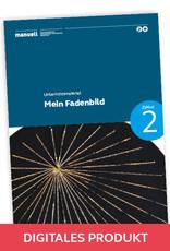 manuell Unterrichtsmaterial Mein Fadenbild / Zyklus 2/als digitales Produkt