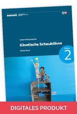 manuell Unterrichtsmaterial Kinetische Schaubühne/ Zyklus 2/als digitales Produkt