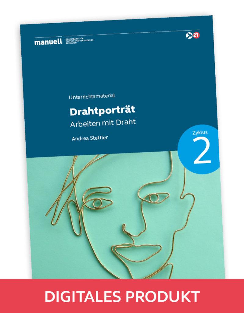 manuell Unterrichtsmaterial Drahtporträt Zyklus 2/als digitales Produkt