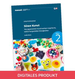 2021 Ausgabe 6 Süsse Kunst / Zyklus 2