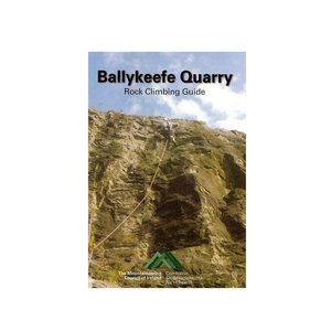 Ballykeefe Quarry Rock Climbing Guide Book