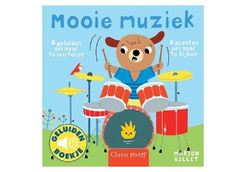 Clavis Geluidenboekje: Mooie muziek. 1+
