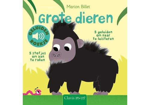 Clavis Geluidenboek: Grote dieren. 1+