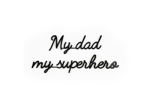 GOEGEZEGD A5 My dad my superhero black