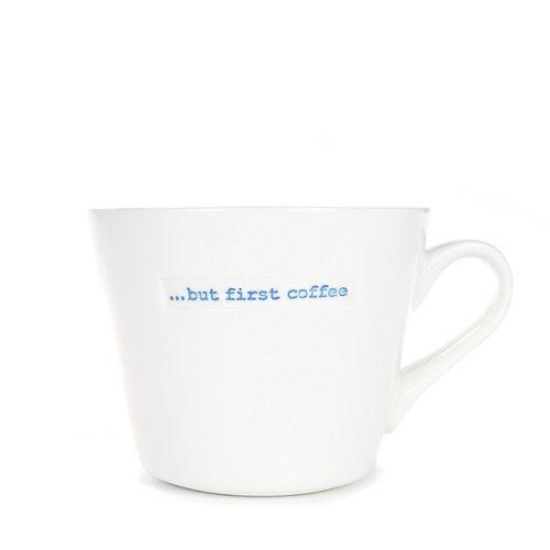 Keith Brymer Jones Bucket Mug ... but first coffee