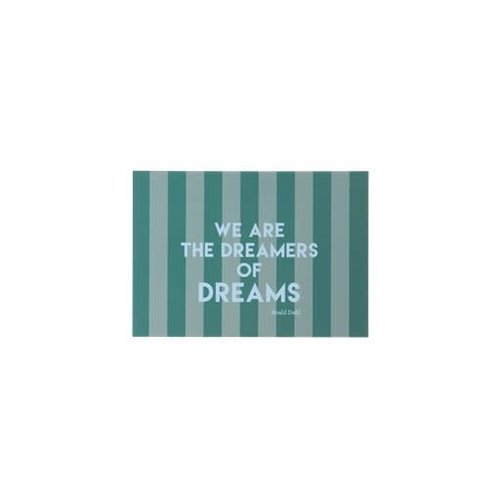 Rice Poster A5 Green Stripes WE ARE THE DREAMERS OF DREAMS