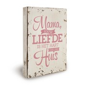 "Miko Houten tekstbord ""Lieve mama"""