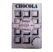 "Postkaart Hout ""Chocola helpt altijd en overal"""