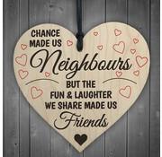 "Joni's Winkel Houten hanger 10x10 cm ""Made us Neighbours"""