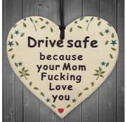 """Joni's Winkel Houten hanger 10x10 cm """"Drive safe"""""""