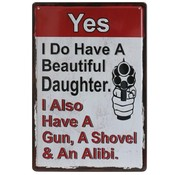 Wandbord – Mancave – Beautiful Daughter – Vintage - Retro - Wanddecoratie – Reclame bord – Restaurant – Kroeg - Bar – Cafe - Horeca – Metal Sign – Gun – Geweer – Pistool - Dochter - 20x30cm