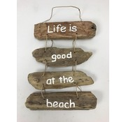 "Driftwood hanger ""Life is Good at the Beach"""