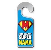 """Miko Deurhangers """"Hier slaapt super mama"""""""