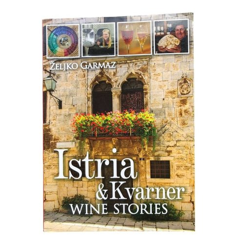 Željko Garmaz Book Istria Wine Stories