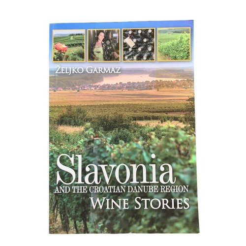 Željko Garmaz Boek Slavonia Wine Stories