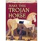 Maak zelf een Trojaans Paard (bouwplaat Paard van Troje)