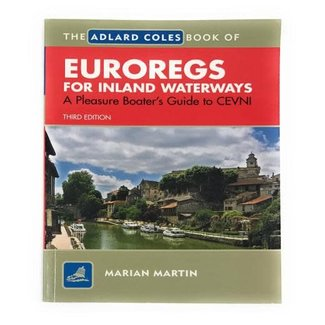 Adlard Coles Adlard Coles Book of Euroregs for Inland Waterways, 3rd edition