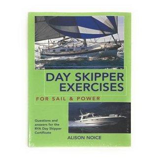 Adlard Coles Day Skipper Exercises For Sail & Power