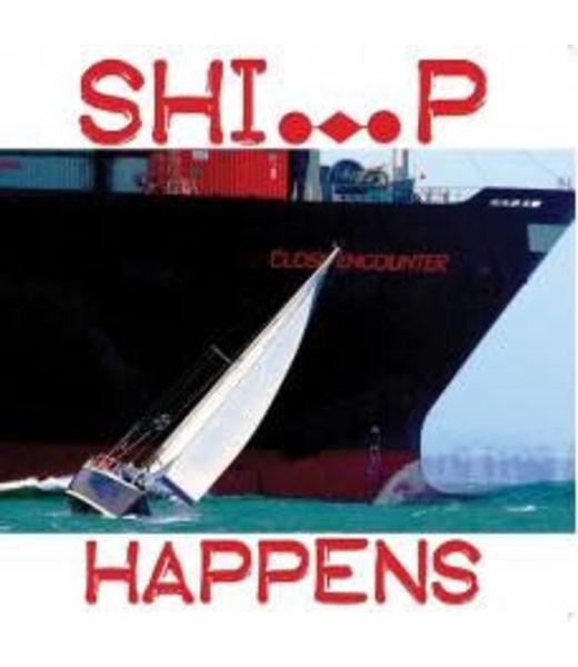 Nauticalia Sailing Card - Ship Happens