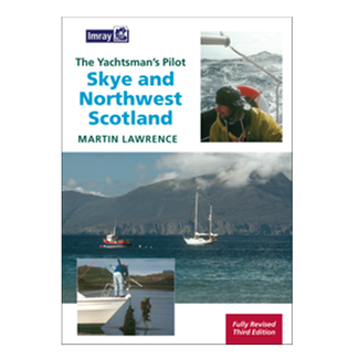 Skye & Northwest Scotland Yachtsmans Pilot (Imray)