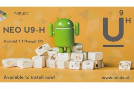 MINIX NEO U9-H Android 7.1 Nougat download & installatie instructie