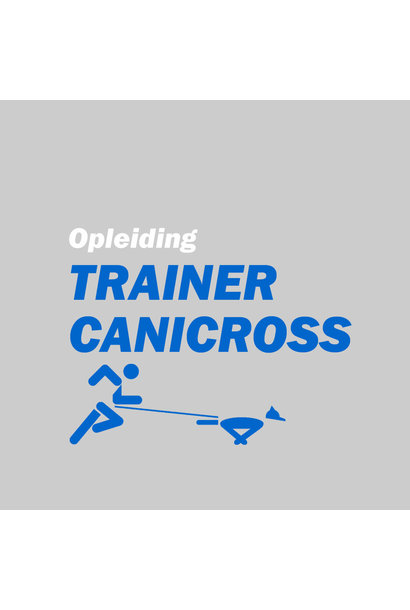 Opleiding Trainer Canicross