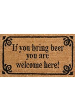 """doormat with text """"if you bring beer you are welcome here"""""""