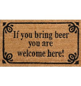 doormat - if you bring beer you are welcome here