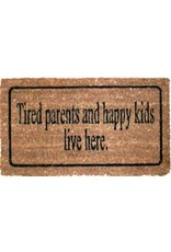 La Finesse doormat - tired parents and happy kids live here