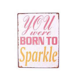 La Finesse sign - you were born to sparkle