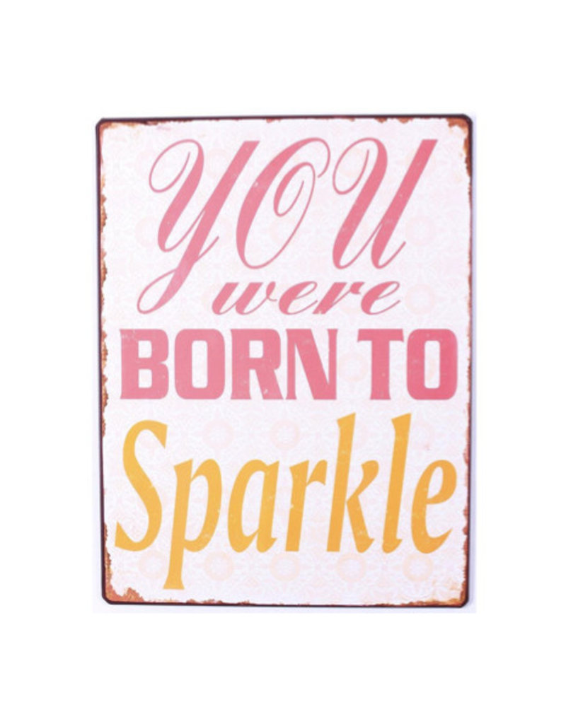 2fc18c781001 sign - you were born to sparkle - Jelly Jazz - Jelly Jazz