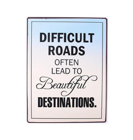 bord - difficult roads often lead to …