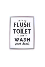 """metal sign with text """"please flush the toilet and wash your hands"""""""