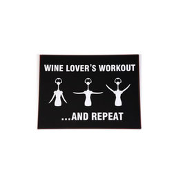 sign - wine lover's workout