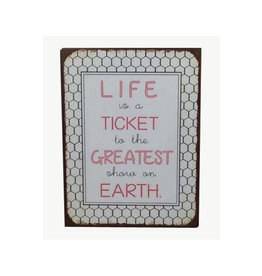 La Finesse sign - life is a ticket to a great show