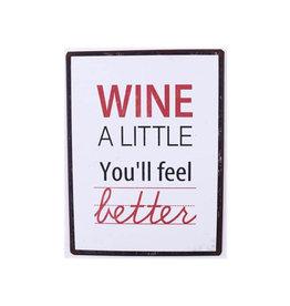 La Finesse sign - wine a little, you'll feel better