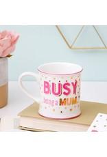 mug - busy being a mum