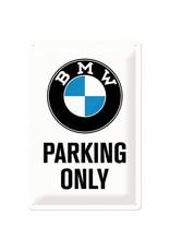 Nostalgic Art bord - BMW parking only (medium)