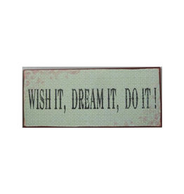 La Finesse sign - wish it dream it do it
