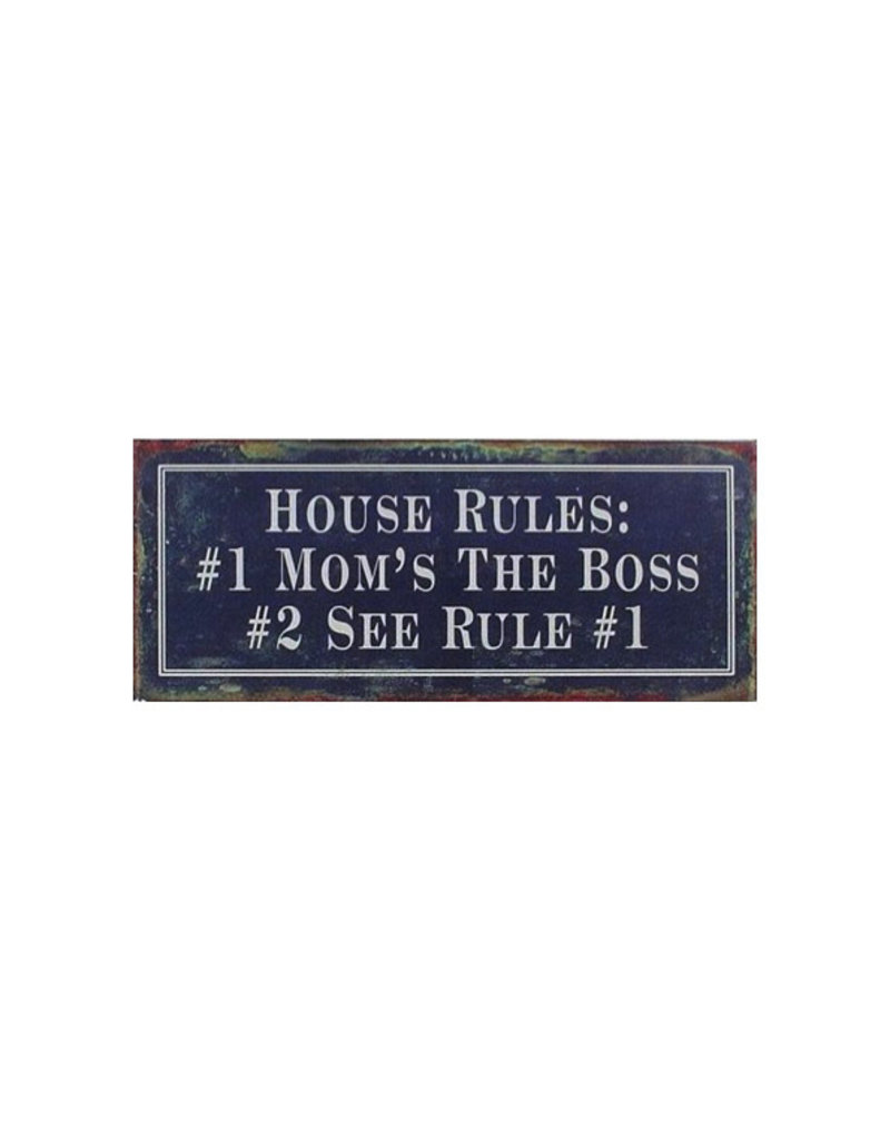 La Finesse sign - house rules 2 mom is the boss (black)